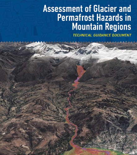 Assessment of glacier and permafrost hazards in mountain regions