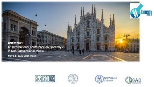 6^ Conferenza Internazionale sulla Biocatalisi nei Mezzi Non Convenzionali #BMNC2021